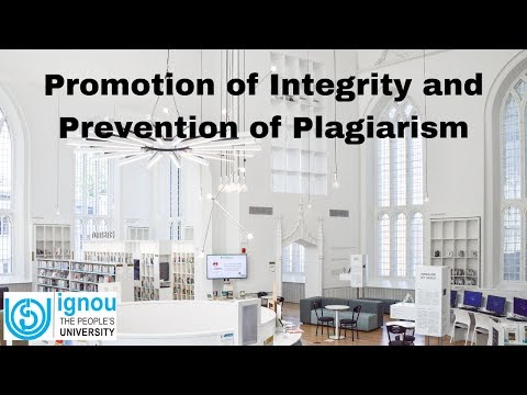 Promotion of Integrity and Prevention of Plagiarism   ARPIT   IGNOU   Dr. Ramesh C. Gaur