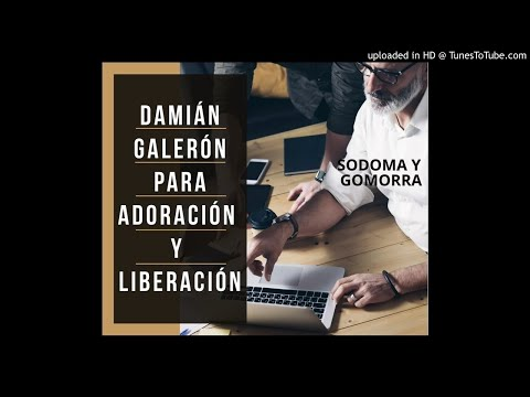 SODOMA Y GOMORRA (Damián Galerón)