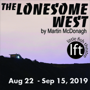 THE LONESOME WEST at Little Fish Theatre