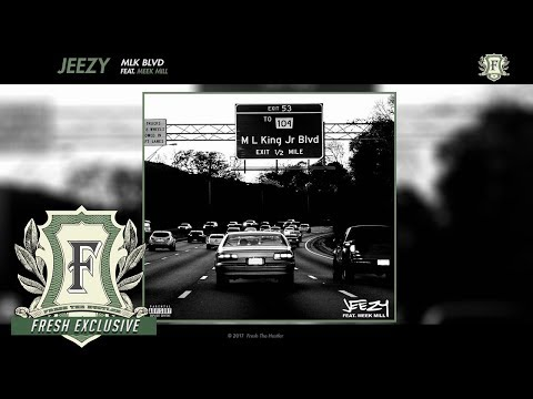 Jeezy - MLK BLVD feat. Meek Mill (Fresh Exclusive - Official Audio)