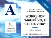 "Workshop: ""Magnésio, o Sal da Vida"""