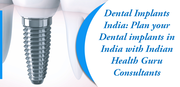 Dental Implants India Plan your Dental implants in India with Indian Health Guru Consultants