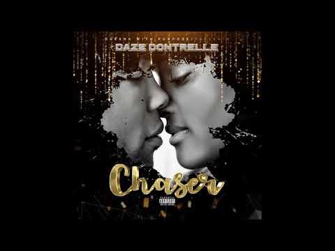 Daze Dontrelle - Chaser