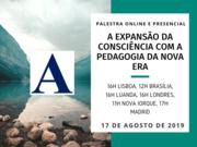 """Palestra:"""" A expansão da consciência com a pedagogia da nova era"""""""