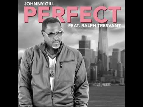 Johnny Gill - Perfect (Audio) ft. Ralph Tresvant