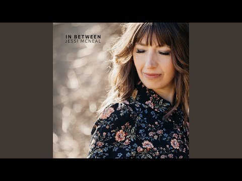 NEW RELEASE  (16-8-2019) :  Jessi McNeal - In Between