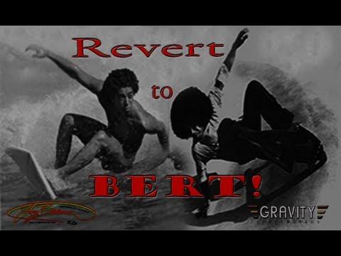 Revert to BERT! Larry Bertlemann