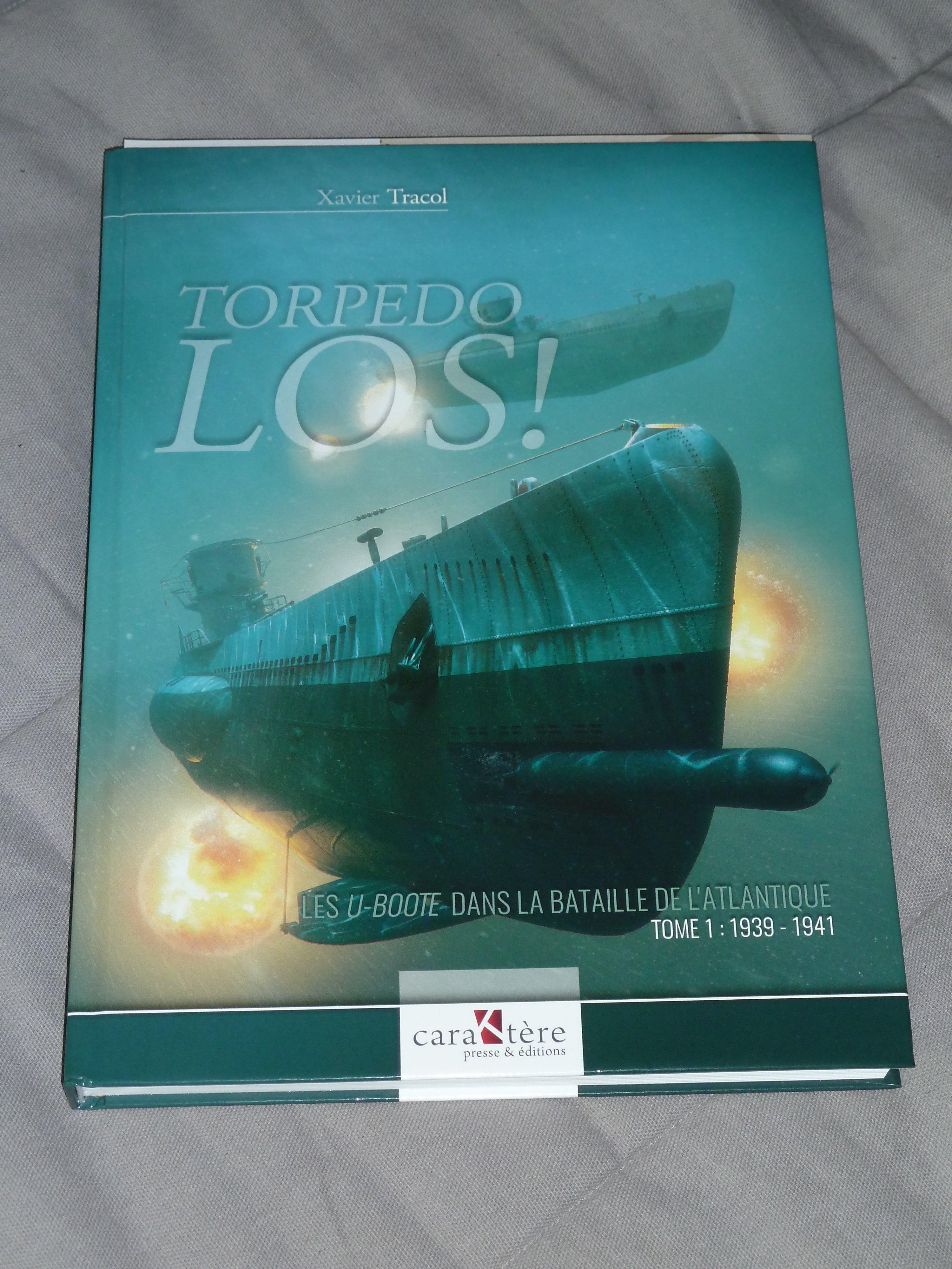"""Torpedo LOS !"", Tome 1 - 1939-1941, by Xavier Tracol"