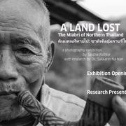 """นิทรรศการ """"A Land Lost"""""""