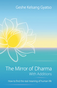 Understanding the Causes of a Happy Life: The Mirror of Dharma