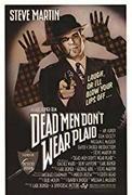 Dead Men Don't Wear Plai…