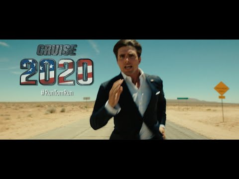 TOM CRUISE 2020 - RUN TOM RUN (Presidential Campaign Announcement)