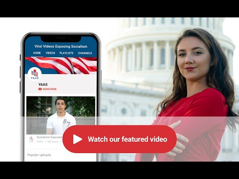 Young Americans Against Socialism  ....Viral Videos Exposing Socialism