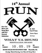 14th ANNUAL RUN WHAT U BRUNG