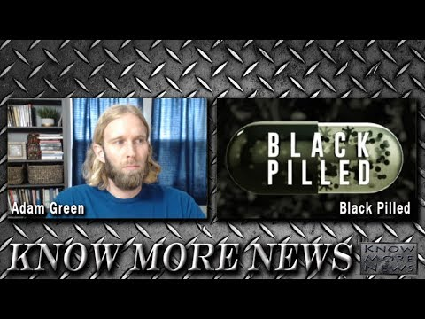 Know More News & Black Pilled