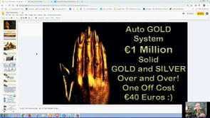 Free GOLD and SILVER Bullion with Auto GOLD System Webinar Replay 22nd Aug 2019