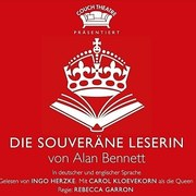 Die Souveräne Leserin by Alan Bennett at Eaton Place and Goldbekhaus