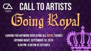 CALL TO ARTISTS: Going Royal