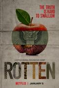 Rotten (2018-)
