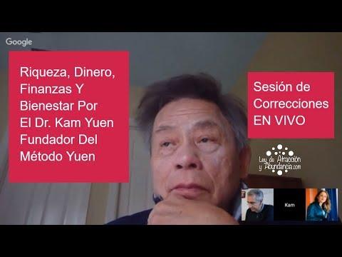 Riqueza, Dinero, Finanzas Y Bienestar Por El Dr. Kam Yuen Fundador Del Método Yuen