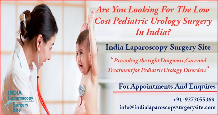 Are You Looking For The Low Cost Pediatric Urology Surgery In India