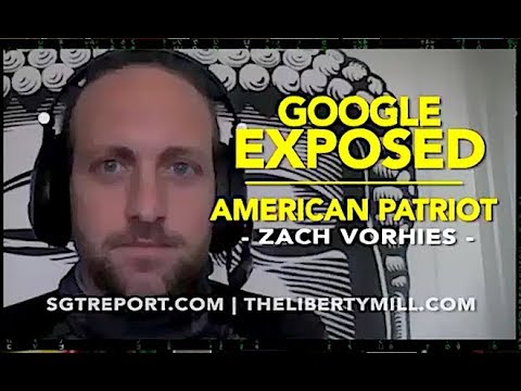 GOOGLE EXPOSED | American Patriot Zach Vorhies