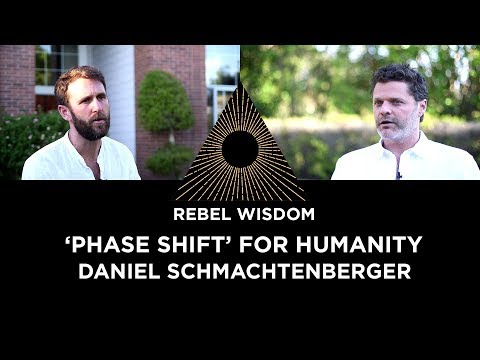 'Humanity's Phase Shift', Daniel Schmachtenberger