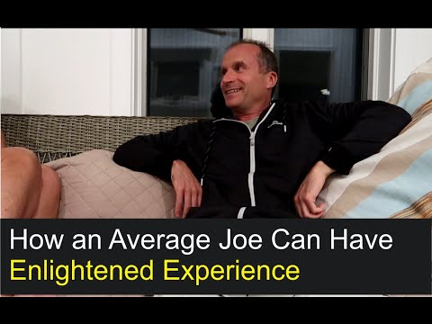 How an Average Joe Can Have Enlightenment Experience (Q & A on Spiritual Awakening)