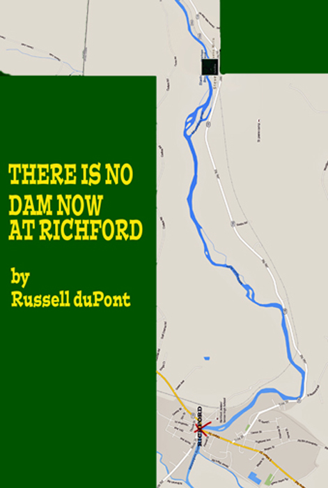There is no Dam Now in Richford