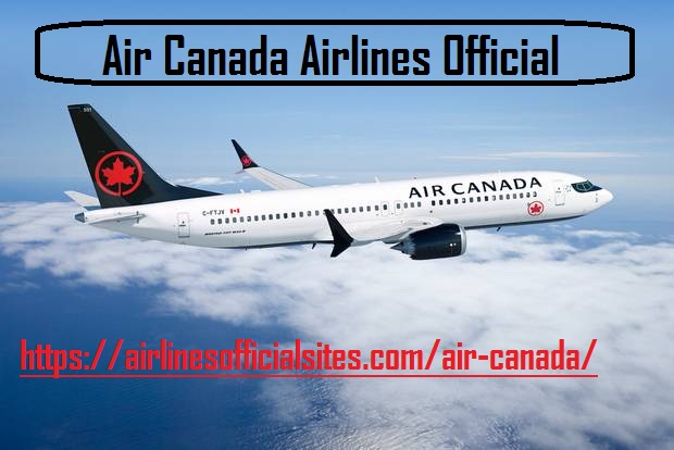 Dial Air Canada Airlines Official Site & Get Instant Solutions