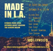 Made in L.A.: Stories from Local Writers about Chasing the Elusive Dream