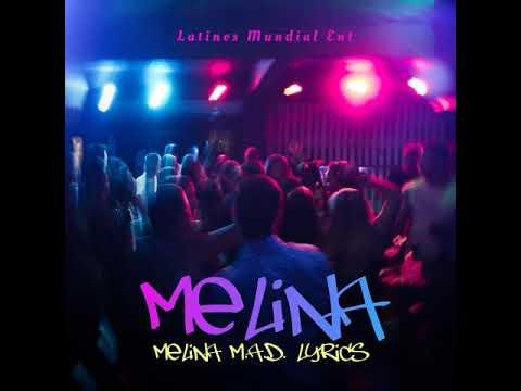 Melina- Melina M.A.D Lyric