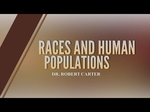 Origins: Races & Human Populations