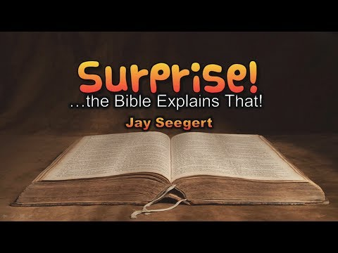 Origins: Surprise, the Bible Explains That!