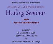 St Michael at Bowes Church Healing Seminar with Pastor Steve Nicholson