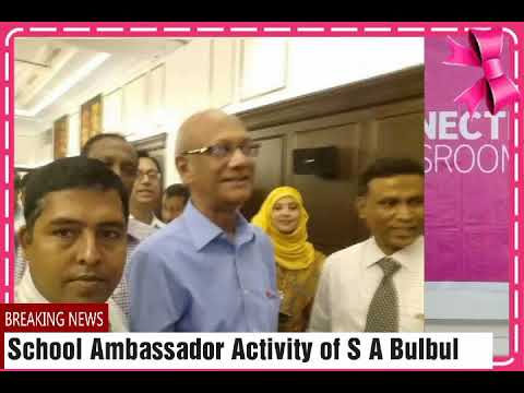 School Ambassador Activity of Shafiqul Alam Bulbul