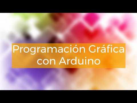 Aprende a programar Arduino sin introducir código. Programación Gráfica.