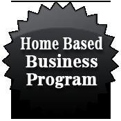 Home Based Business Program