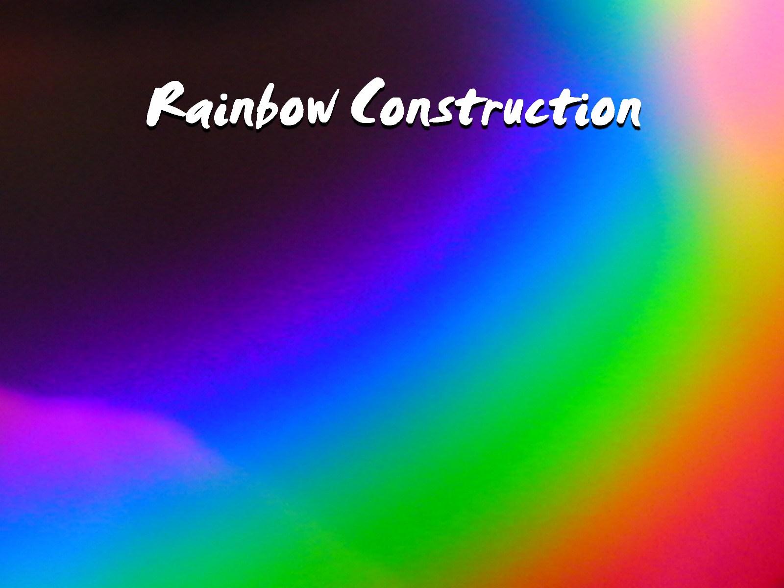 Rainbow Construction
