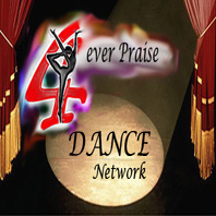 4ever Praise Dance Network