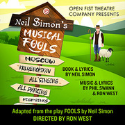 Neil Simon's Musical Fools presented by Open Fist Theatre