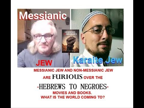 JEWS ARE NOW CALLING OUT HEBREWS TO NEGROES! WOW!