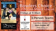 Bowlers Choice Friday morning 3-person team League.