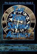 Quantum Series #2 - The Time Saving Agency by Christina Engela - cover