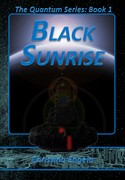 Quantum Series #1 - Black Sunrise by Christina Engela - Cover