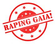 Raping Gaia