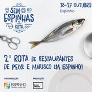 FESTIVAL: Rota Sem Espinhas   2ª Rota de Restaurantes de Peixe e Marisco