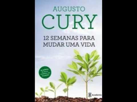 Audiolivro 12 SEMANAS PARA MUDAR UMA VIDA - Augusto Cury