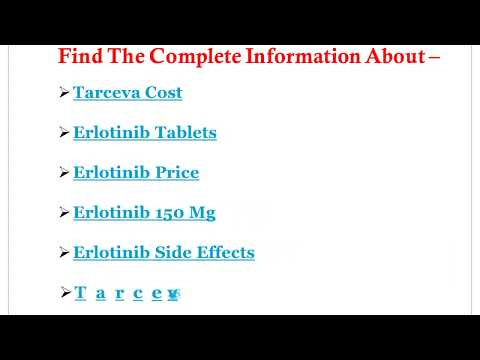 The Complete Information About Erlotinib tarceva