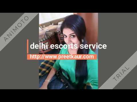Visit Delhi Escorts Service To Find Most Exquisite Girls 360p